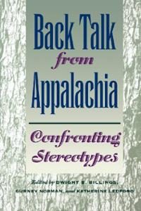 back-talk-from-appalachia-confronting-stereotypes-dwight-b-billings-paperback-cover-art