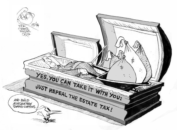 take-your-loot-with-you-cartoon-estate-tax