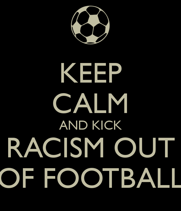 keep-calm-and-kick-racism-out-of-football