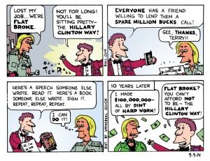 Strike It Rich...the Hillary Clinton Way!