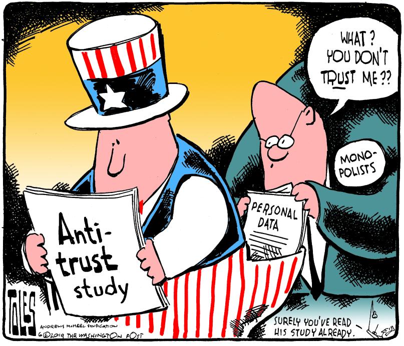 22_political_cartoon_u.s._silicon_valley_anti-trust_laws_monopolists_usa_-_tom_toles_universal.jpg